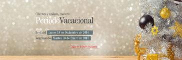 Periodo Vacacional, 2016